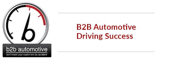 B2B Automotive Driving Success